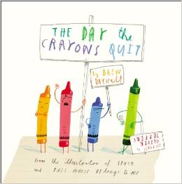 The Day the Crayons Quit Picture Book